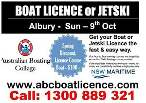 BOAT or PWC LICENCE - 9th October - Albury Albury Albury Area Preview
