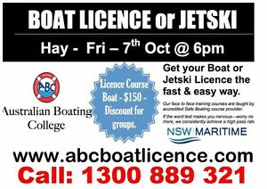 BOATING / JETSKI LICENCE - Hay - 7th October Hay Hay Area Preview