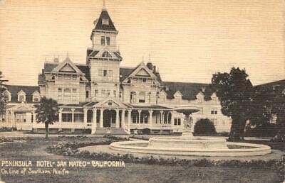 Peninsula Hotel (Peninsula Hotel - San Mateo, California ca 1910s Vintage Postcard)