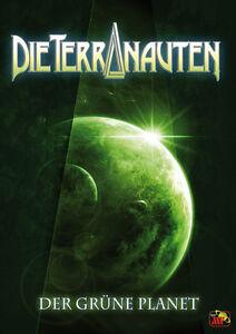 Die Terranauten Buchausgabe 14 - Der grüne Planet / Andreas Brandhorst
