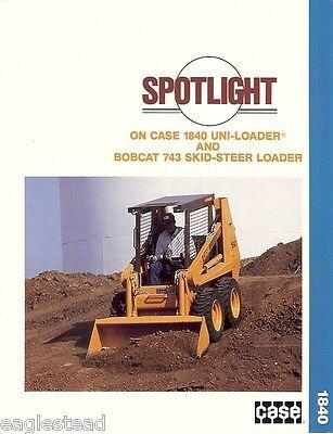 Equipment Brochure - Case - 1840 - Uni-loader Vs Bobcat 743 Skid Steer Eb84