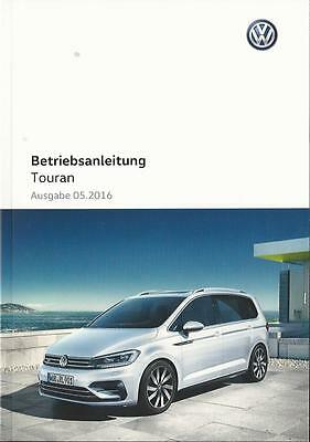 VW TOURAN 2 Betriebsanleitung  2016 Bedienungsanleitung Fahrer - Handbuch  BA