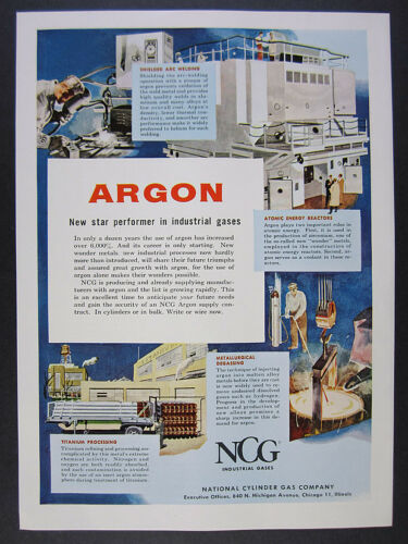 1958 NCG Argon Ar Gas Uses arc welding atomic energy degassing vintage print Ad