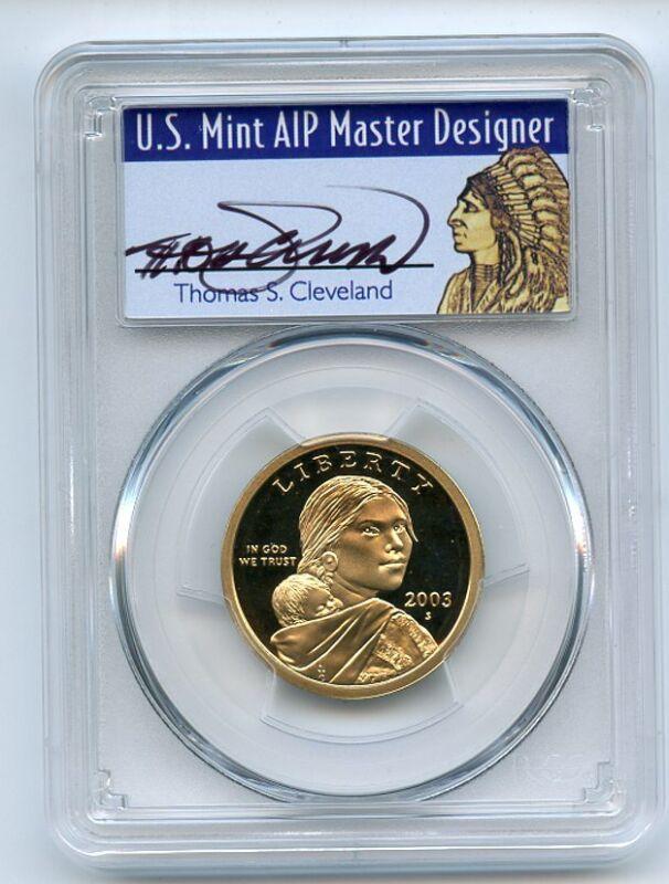 2003 S $1 Sacagawea Dollar PCGS PR70DCAM Thomas Cleveland
