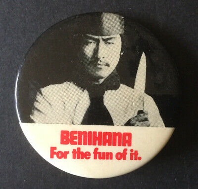 "Vintage Pinback Button - BENIHANA JAPANESE STEAKHOUSE - For the Fun of It 2"" PIn"