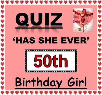 50th Birthday Games ('HAS SHE EVER' 50th Birthday Girl Game-20 Sheets-Fun Family/Friends Party)