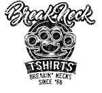 Break Neck Tees
