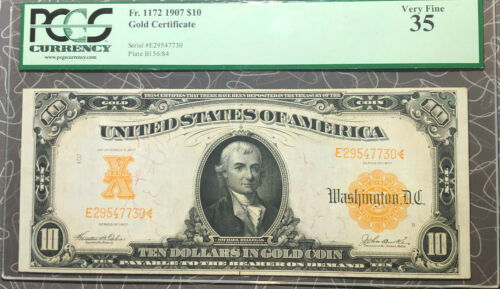 FR. 1172 1907 $10 Gold Certificate PCGS Very Fine 35