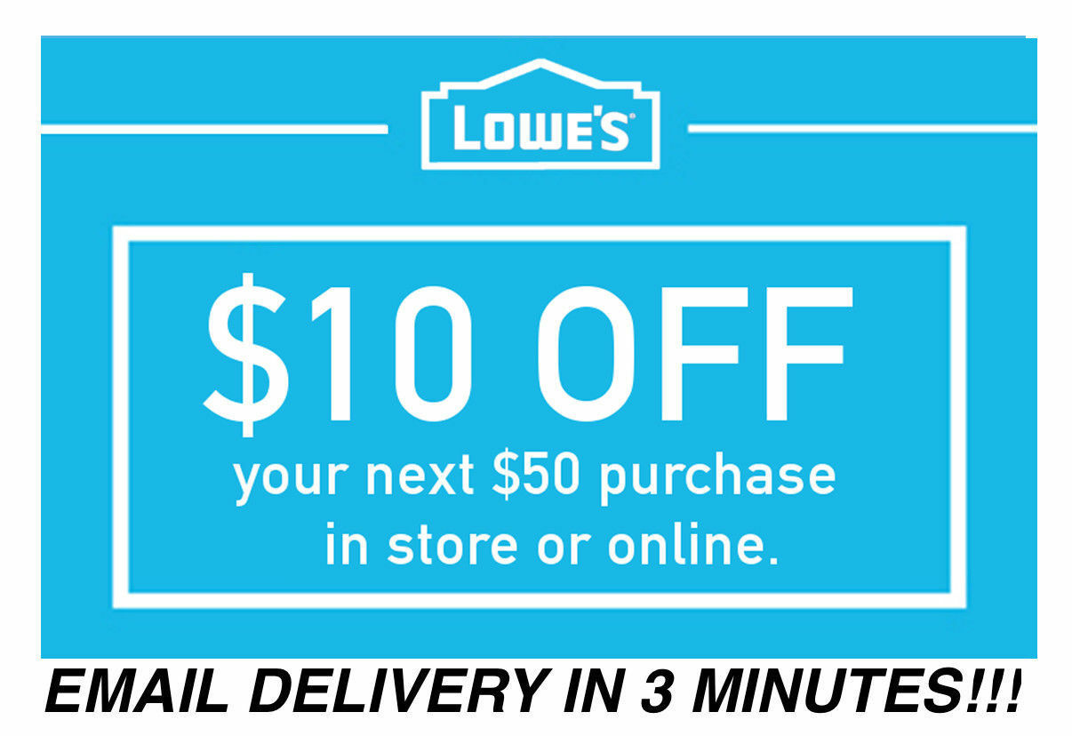 THREE 3x Lowes $10 OFF $50 Coupons Discount - In store/online - Fast Shipment