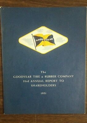 1951 Goodyear Tire   Rubber Company 53Rd Annual Report To Shareholders