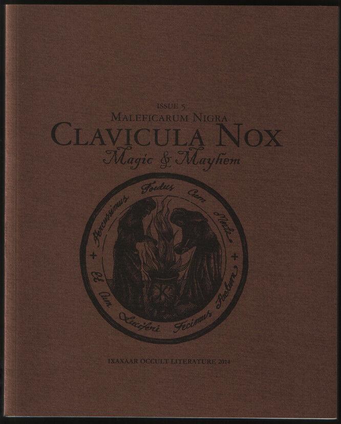 Clavicula Nox 5 Magic Mayhem Ixaxaar TOTBL Gemma Gary Qayin Witchcraft Wacken