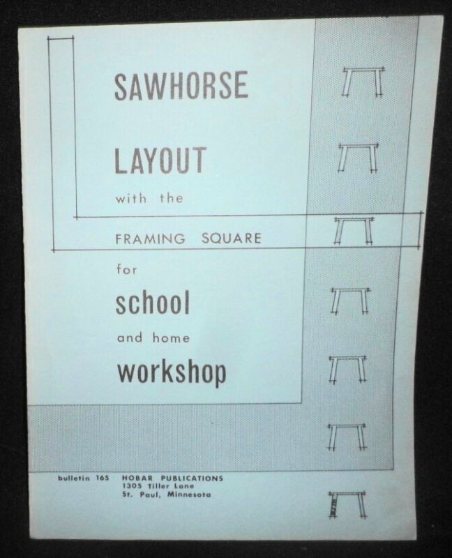 SAWHORSE LAYOUT W/ FRAMING SQUARE CARPENTERS WOODWORKING CONSTRUCTION SHOP TOOLS
