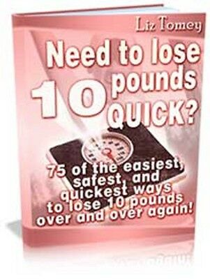 How to lose 10 pounds quick with 75 safe ways (eBook-PDF file)