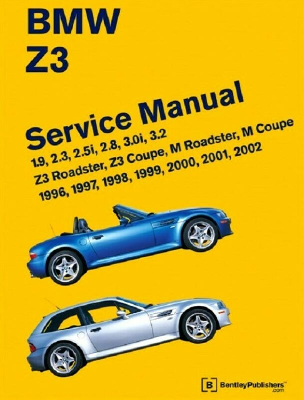 BMW Z3 NEW Bentley Service Manual #BZ02 96 to 02 listed Latest Edition