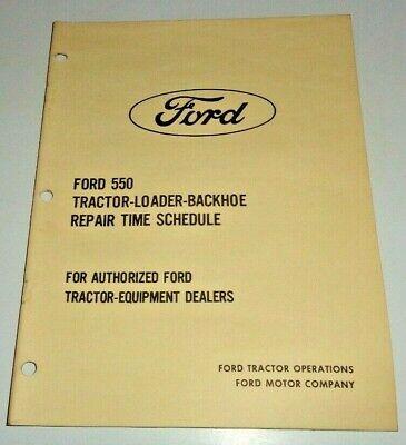 Ford 550 Tractor Loader Backhoe Repair Time Schedule Flat Rate Manual Original