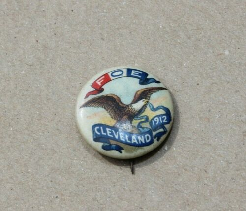 1912 Fraternal Order of Eagles FOE Cleveland OH Pinback Button Whitehead Hoag