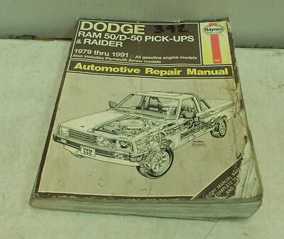 HAYNES DODGE RAM 50 D-50 PICK UPS RAIDER 1979-91 AUTOMOTIVE REPAIR MANUAL