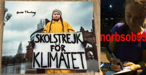 GRETA THUNBERG SIGNED SCHOOL STRIKE FOR CLIMATE 8x10 PHOTO A w/EXACT PROOF