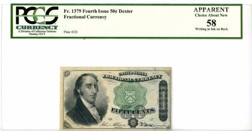 CIVIL WAR ERA FOURTH ISSUE 50¢ DEXTER FR-1379 PCGS Chc About New 58