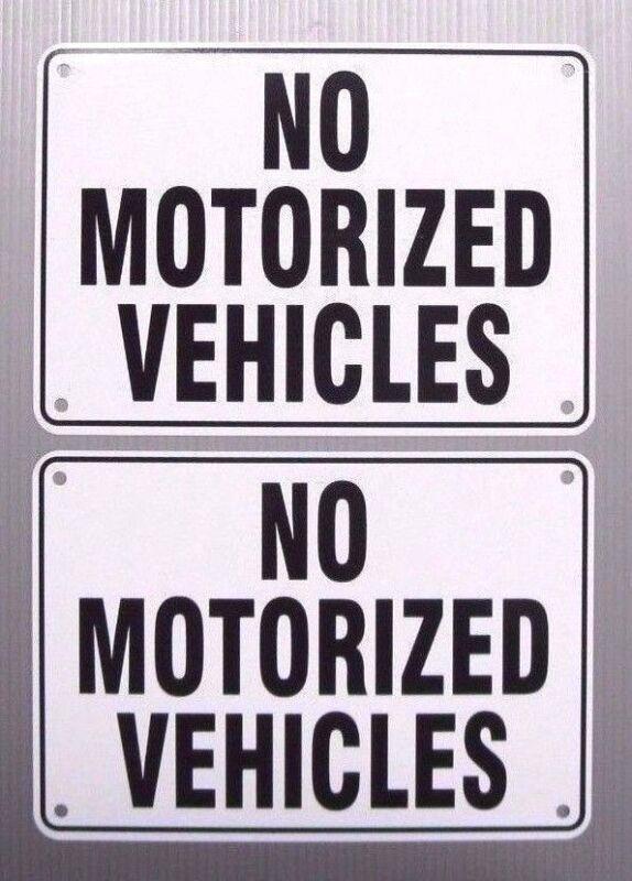 """NO MOTORIZED VEHICLES"" WARNING SIGN, 2 SIGN SET, METAL"