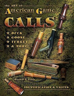 The Art of American Game Call - Identification & Values Book Goose Duck -