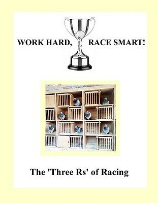 RACING PIGEON BOOK Work Hard, Race Smart!