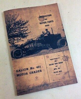 Galion No. 401 Motor Road Grader Instruction Repair Parts Book Manual Tractor