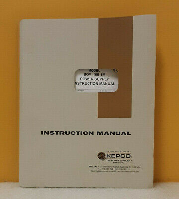 Kepco 243-0663 Bop 100-1m Bipolar Operational Power Supply Instruction Manual