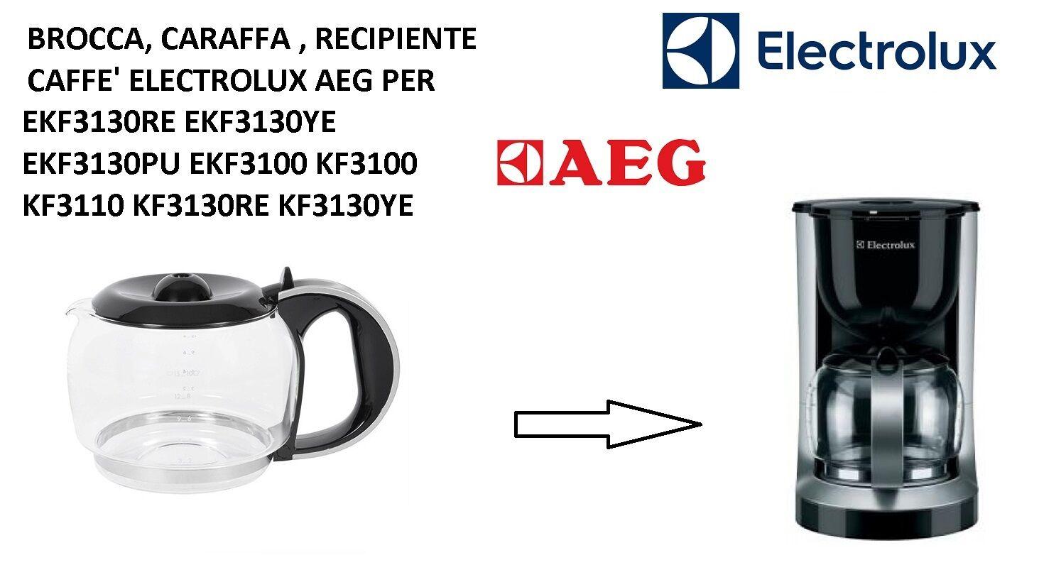 BROCCA CARAFFA SEBATOIO CAFFETTIERE ELECTROLUX AEG ORIGINALE EKF3130PU EKF3100