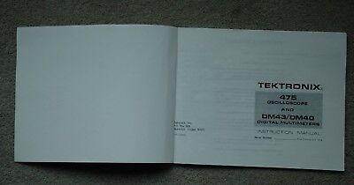 Tektronix 475 Dm4340 Reprinted User Manual Parts Number 070-1739-01