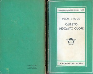 Pearl-Sydenstricker-Buck-034-QUESTO-INDOMITO-CUORE-034-A-Mondadori-MI