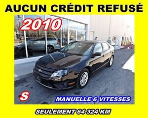 2010 Ford Fusion **AUCUN CREDIT REFUSE**
