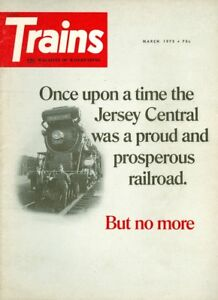 1972 Trains Magazine: Once Upon a Time the Jersey Central Was Proud & Prosperous