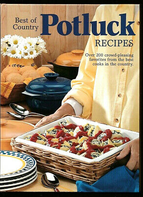 BEST OF COUNTRY POTLUCK~244 RECIPES SOUPS-MAIN DISHES-DESSERTS+ REIMAN
