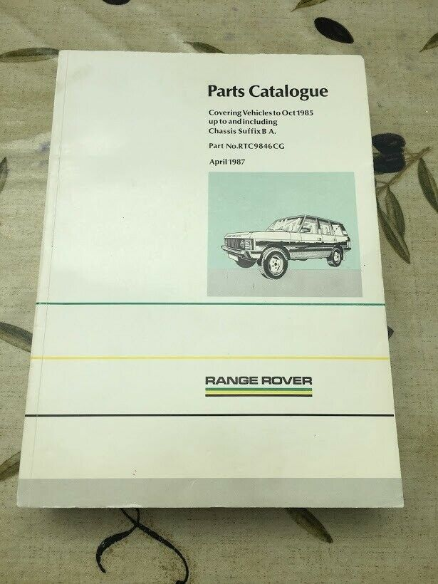 Range Rover Parts Catalogue Part No  RTC9846CG, Covering Vehicles to Oct  1985 | in Godalming, Surrey | Gumtree