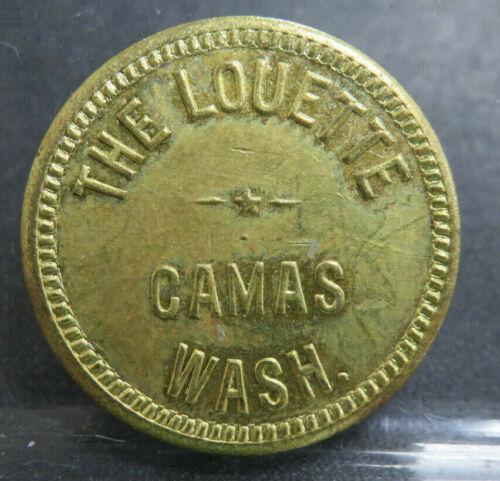 The Louette Camas Washington Good For 5 Cent in Trade Token