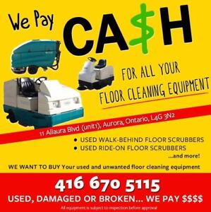 UNWANTED 'FLOOR CLEANING MACHINE?' GET CASH TODAY!!!
