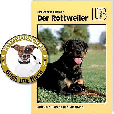 Ratgeber DER ROTTWEILER; Aufzucht Haltung Erziehung (Eva Maria Krämer; Landbuch) (Rottweiler Geldbörse)