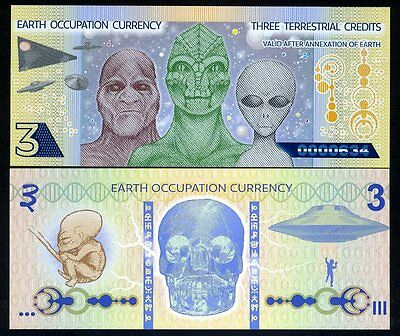 Earth Occupation, 3 Terrestrial Credits, ND (2014) Polymer, UNC Aliens, UFO