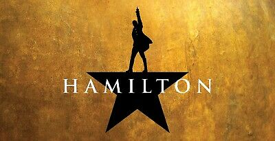 Hamilton Tickets - Rescheduled to Sun 8/22 7pm - 2 Tickets!!!!   NONE LEFT!