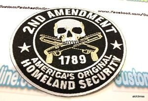 2nd Amendment America's Original Homeland Security Embroidered Iron- On Patch
