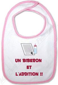 Bavoir Bébé Rose Un Biberon et l'addition - Humour