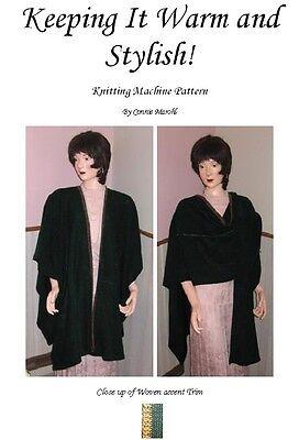 Machine Knitting pattern! Ruana  Wrap  Shawl - Nice!