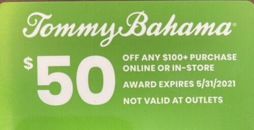 TOMMY BAHAMA 50 Off Coupon Gift Card 100 Or More Expires 5/31/2021 - $10.00