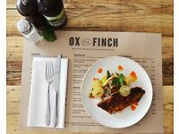 Ox and Finch are recruiting for an experienced Chef de Partie
