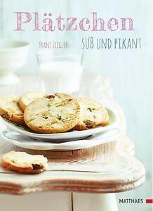 Plaetzchen-suess-und-pikant-von-Franz-Ziegler-2014-Gebundene-Ausgabe