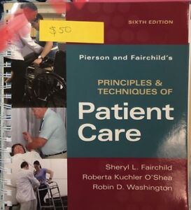Principles & Techniques of Patient Care: 6ED