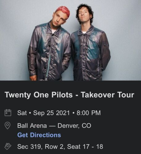 Two Twenty One Pilots Tickets - $262.00