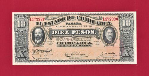 MEXICO UNC NOTE El Estado De Chihuahua - 10 Pesos 1915 - Series N - (Pick-S534b)