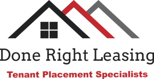 Done Right Leasing...Tenant Placement Specialist..